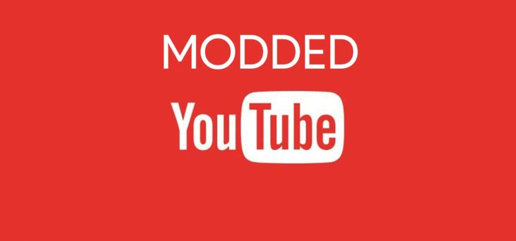 Modded Youtube apks