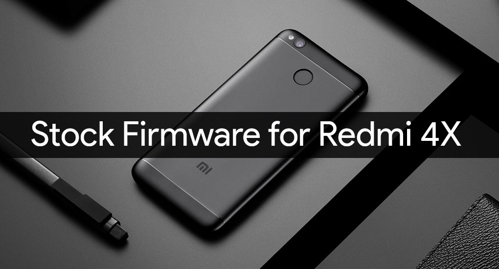 redmi 4x stock firmware