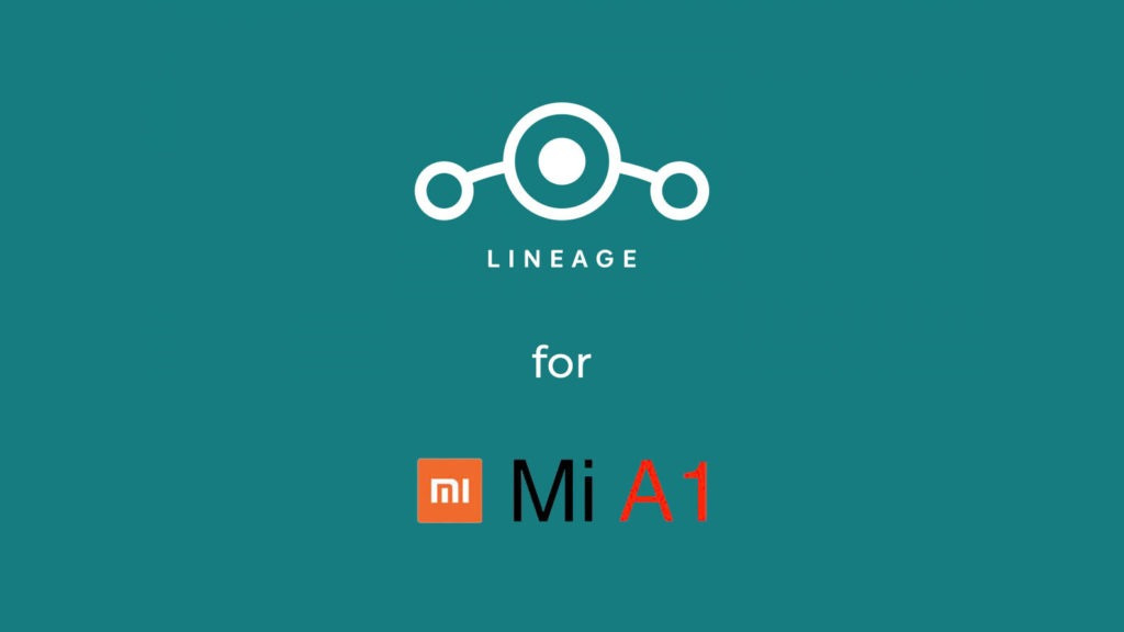 LineageOS for Mi A1