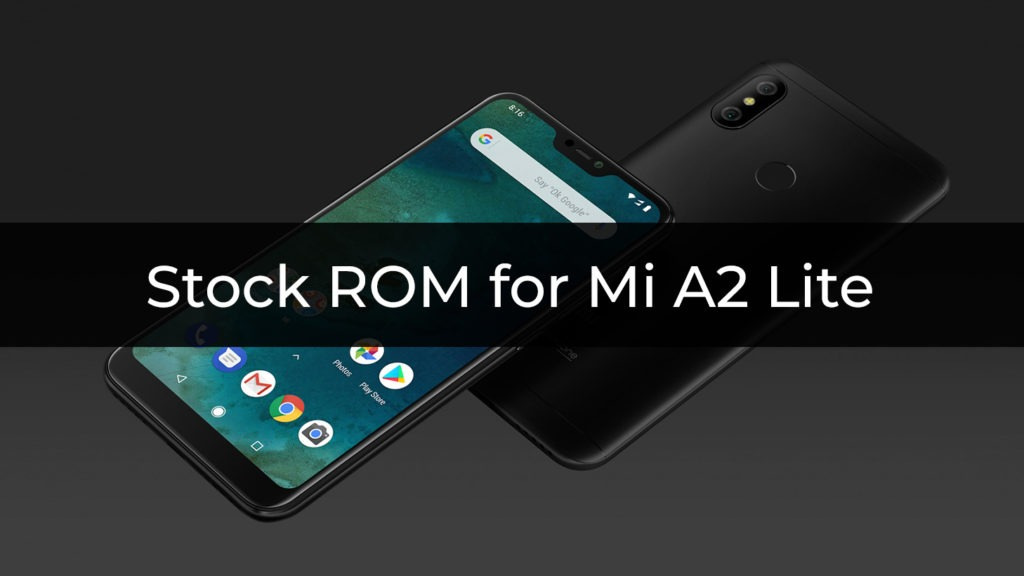 Stock ROM/Firmware for Mi A2 Lite
