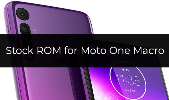 Stock Firmware for Moto One Macro