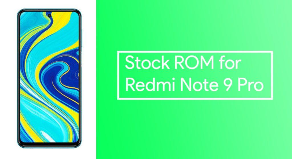 Stock Firmware for Redmi Note 9 Pro