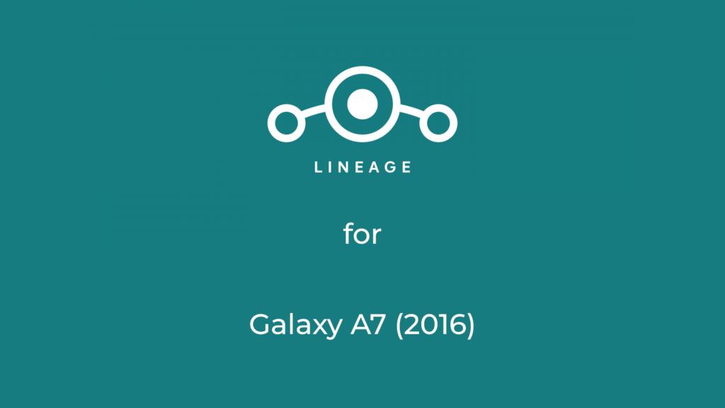 LineageOS for Samsung A7 2016