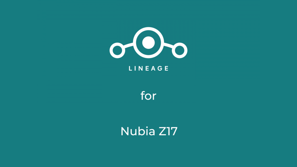 LineageOS 17.1 for nubia z17