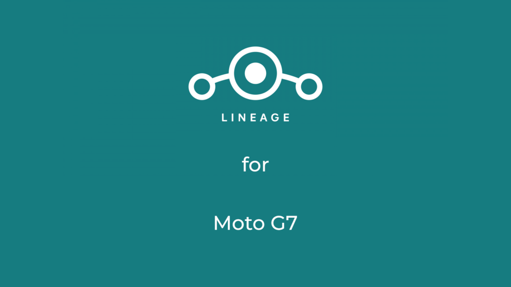LineageOS 17.1 for moto g7