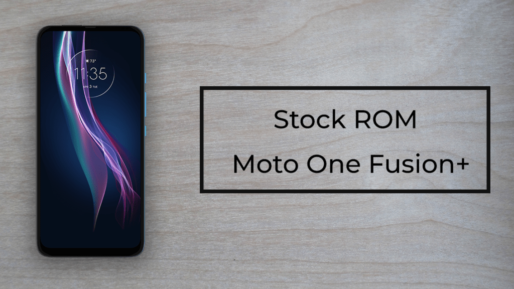 Stock ROM for Moto One Fusion Plus