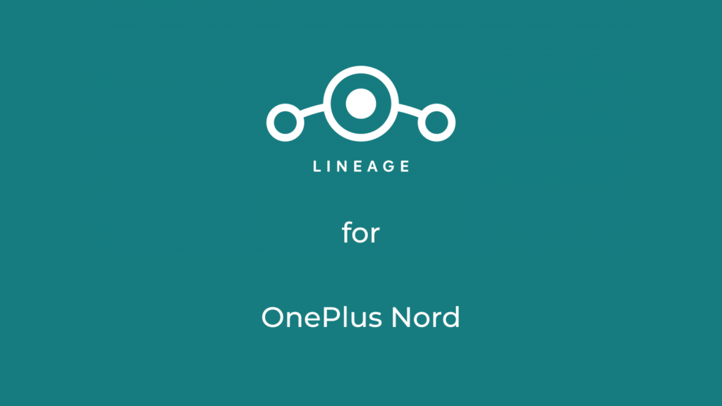 LineageOS 17.1 for OnePlus Nord