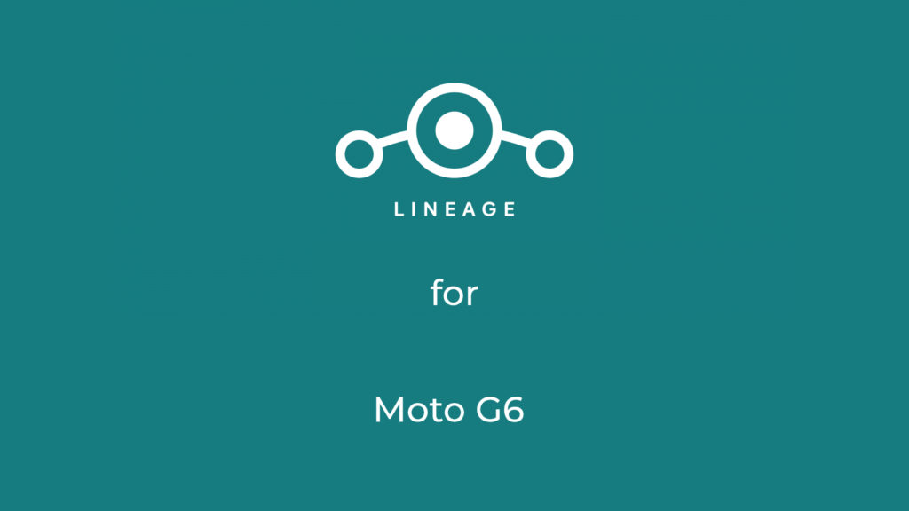 Download LineageOS for Moto G6