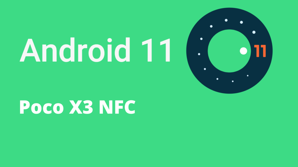 Android 11 Poco X3 NFC