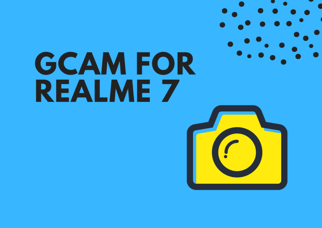 Download GCam APK for Realme 7