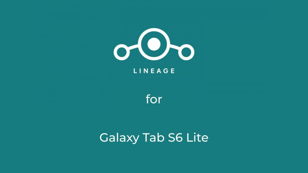 LineageOS 18.1 for Samsung Tab S6 Lite