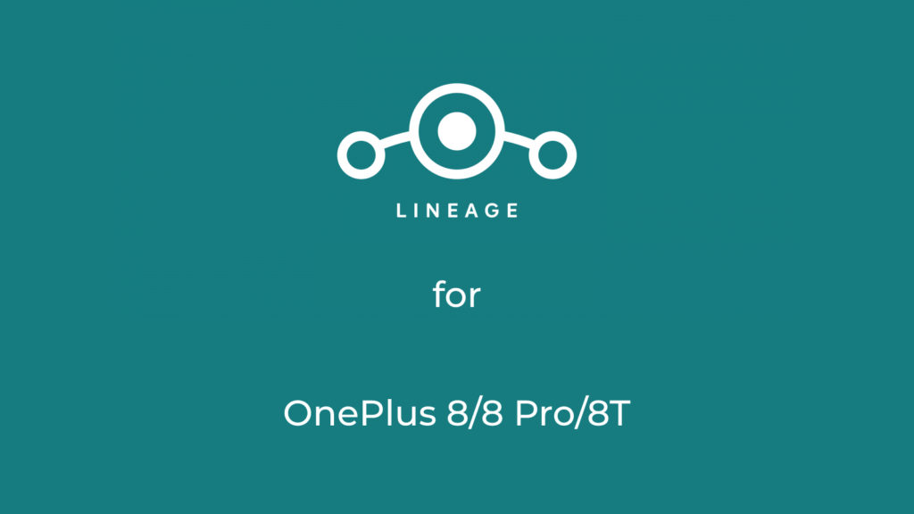 LineageOS 18.1 for OnePlus 8/8T/8 Pro