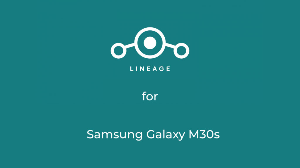 Download LineageOS 18.1 for Samsung Galaxy M30s