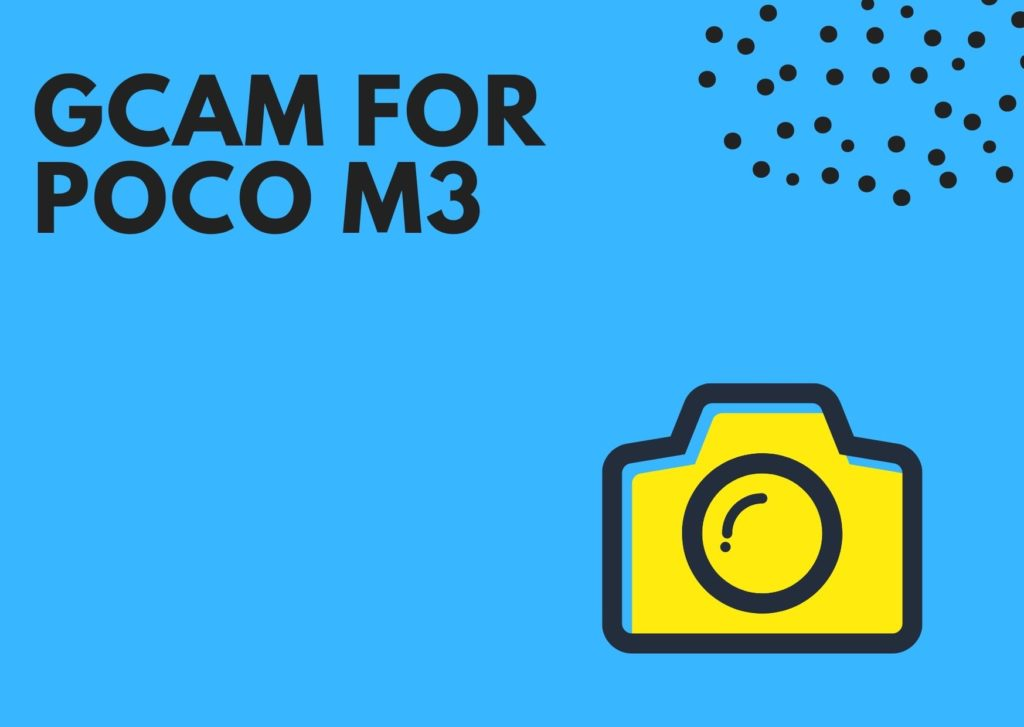 Download Best GCam for Poco M3
